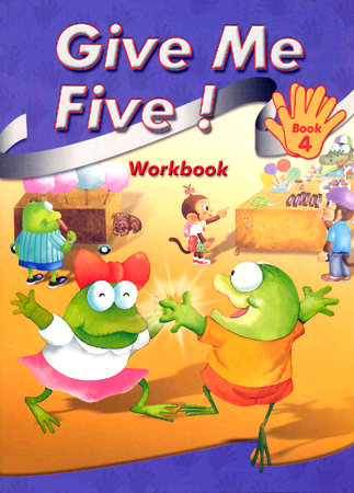Give Me Five! Book 4 Workbook
