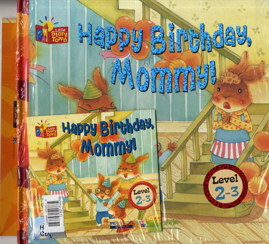 Little Story Town 2-3:Happy Birthday, Mommy (B+CD+W+Phonics) Set