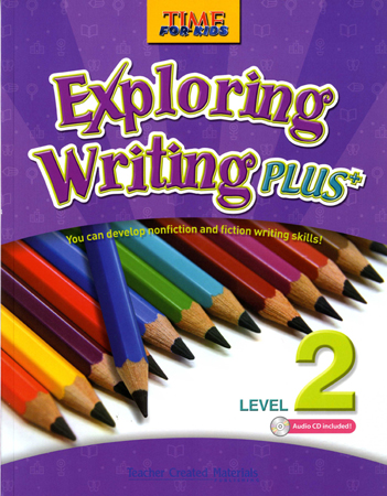Time for Kids:Exploring Writing Plus Level 2