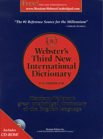 Merriam-Webster's Third New International Dictionary, Unabridged