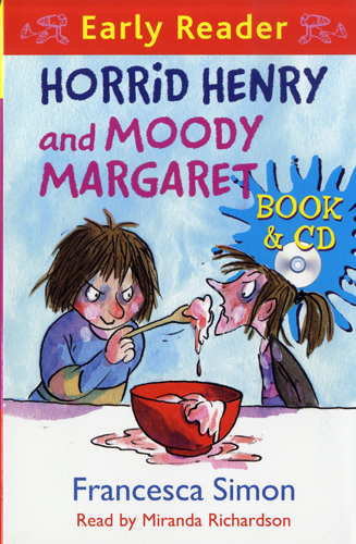 Early Readers Horrid Henry and Moody Margaret (B+CD) 대표이미지