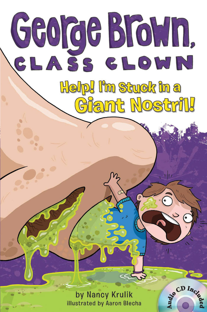 Thumnail : George Brown,Class Clown #6: Help! I'm Stuck in a Giant Nostril! (B+CD)