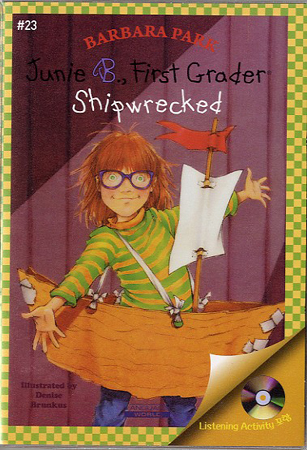 Thumnail : Junie B. Jones #23:First Grader (Shipwrecked) (B+CD)