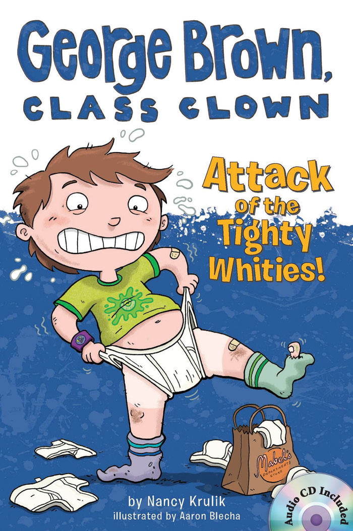 Thumnail : George Brown,Class Clown #7: Attack of the Tighty Whities! (B+CD)