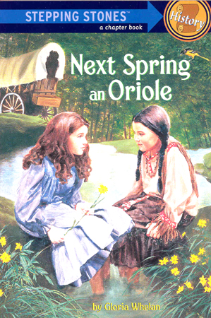 Stepping Stones History : Next Spring an Oriole
