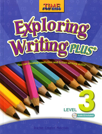 Time for Kids:Exploring Writing Plus Level 3