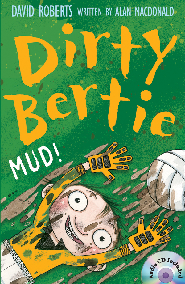 Thumnail : Dirty Bertie: Mud! (B+CD)