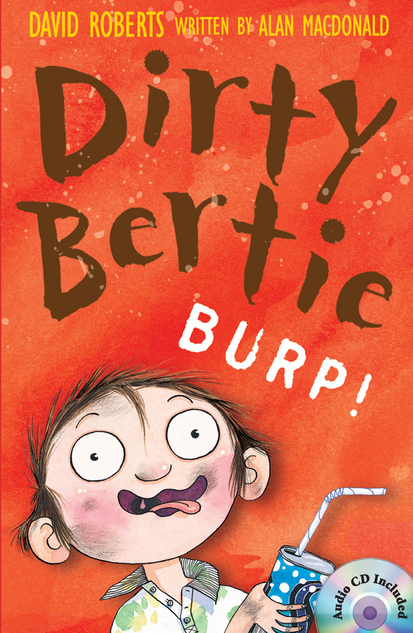 Dirty Bertie: Burp! (B+CD) 대표이미지