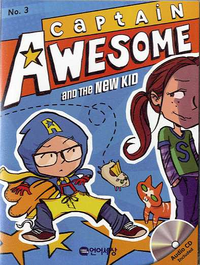 Captain Awesome and the New Kid (B+CD)
