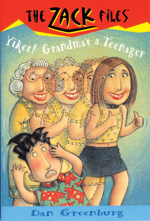 The Zack Files 17: Yikes! Grandma's a Teenager
