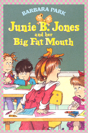 #3 Junie B. Jones and her Big Fat Mouth 대표이미지