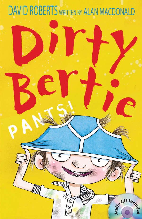 Dirty Bertie: Pants! (B+CD) 대표이미지