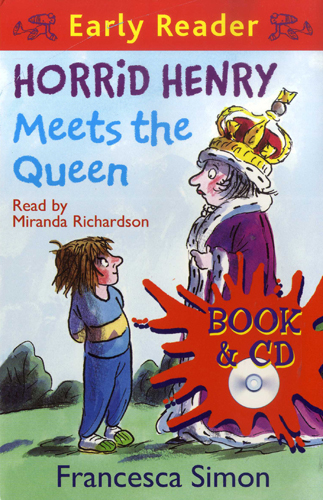 Early Readers Horrid Henry Meets The Queen(B+CD)