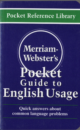 Merriam-Webster´s Pocket Guide to English Usage