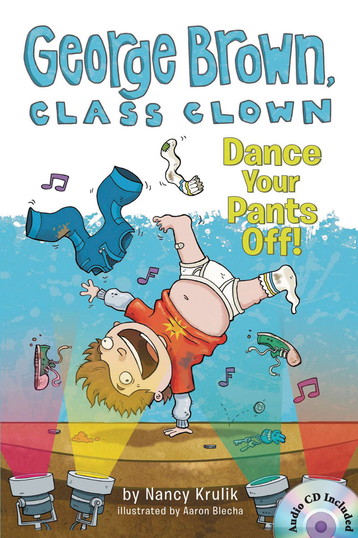 Thumnail : George Brown,Class Clown #9: Dance Your Pants Off! (B+CD)