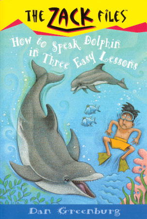 The Zack Files 11:How to Speak Dolphin in Three Easy Lessons