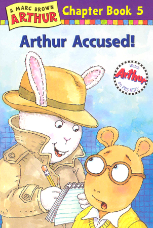 Arthur Chapter Book #5 : Arthur Accused! 대표이미지