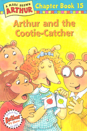 Arthur Chapter Book #15 : Arthur and The Cootie-Catcher