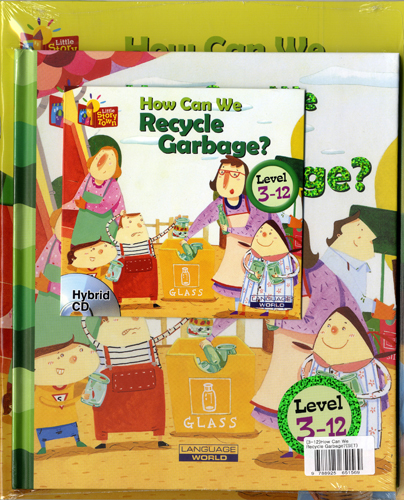 Little Story Town 3-12:How Can We Recycle Garbage? (B+CD+W+Phonics) Set