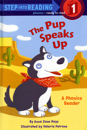 Thumnail : Step Into Reading 1 The Pup Speaks Up