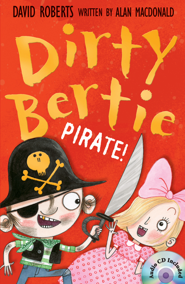 Thumnail : Dirty Bertie: Pirate! (B+CD)