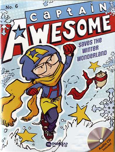 Captain Awesome Saves the Winter Wonderland (B+CD)