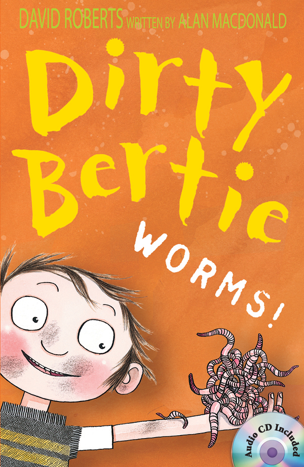 Dirty Bertie: Worms! (B+CD) 대표이미지