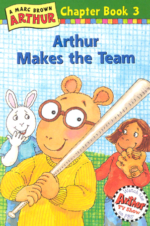 Arthur Chapter Book #3 : Arthur Makes the Team 대표이미지