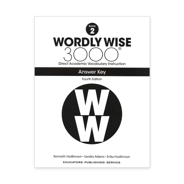 Wordly Wise 3000: Book 02 Answer Key (4/E)