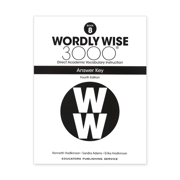 Wordly Wise 3000: Book 08 Answer Key (4/E)
