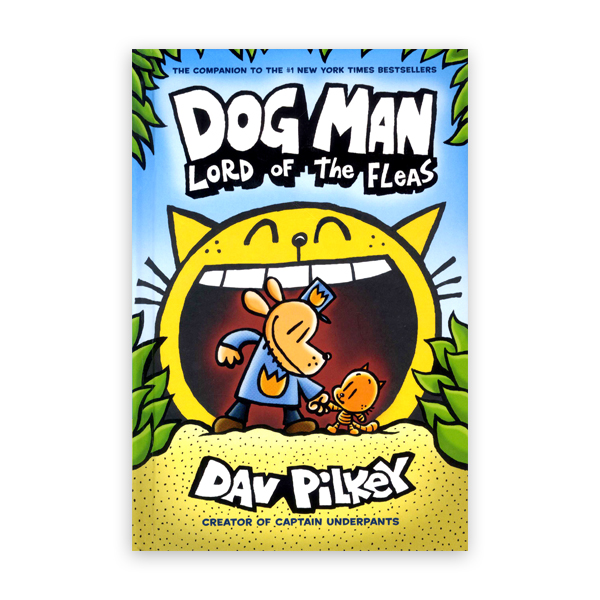 Dog Man #6:Brawl of the Wild:From the Creator of Captain Underpants