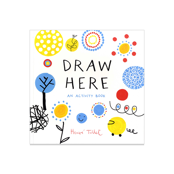 Draw Here: An Activity Book (Paperback)