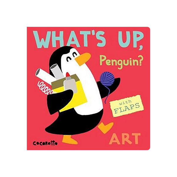 What's Up Penguin? : Art (Board Book)