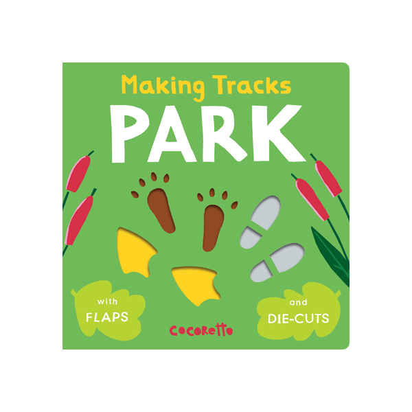 Making Tracks Park (Board Book)
