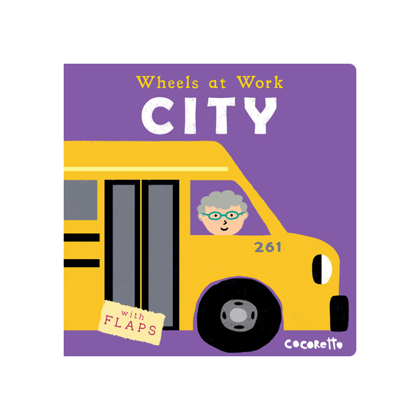 Wheels at Work City (Board Book)