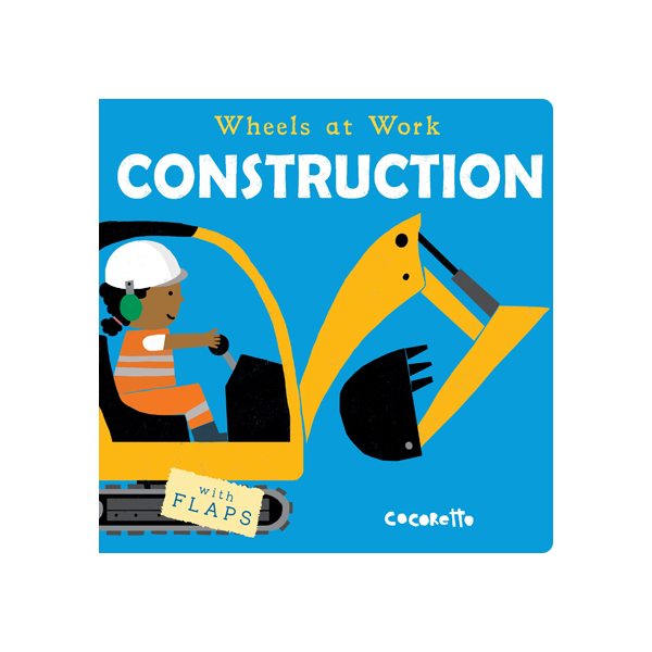 Wheels at Work Construction (Board Book)