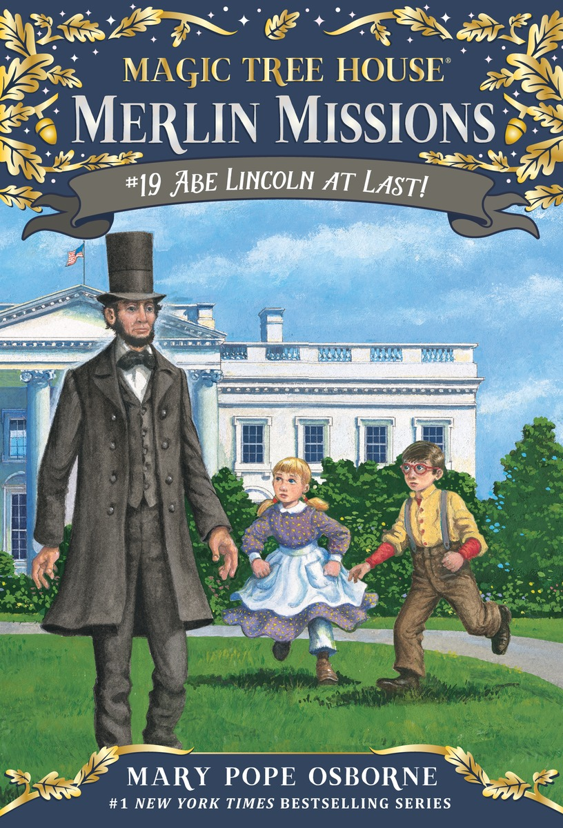 Magic Tree House Merlin Missions #19:Abe Lincoln at Last! (PB) 대표이미지