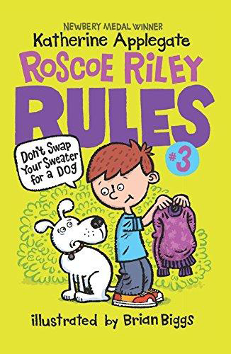 Thumnail : Roscoe Riley Rules: 3. Don't Swap Your Sweater for a Dog (B+CD)
