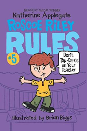 Thumnail : Roscoe Riley Rules: 5. Don't Tap-Dance on Your Teacher (B+CD)