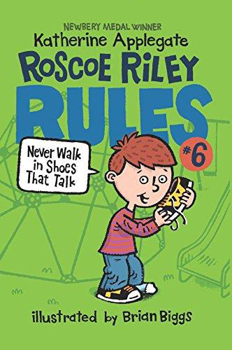 Thumnail : Roscoe Riley Rules: 6. Never Walk in Shoes that Talk (B+CD)