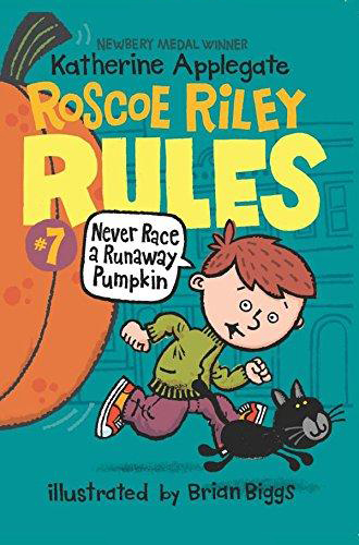 Thumnail : Roscoe Riley Rules: 7. Never Race a Runaway Pumpkin (B+CD)