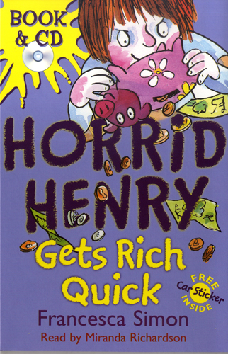 Horrid Henry Gets Rich Quick(B+CD) 대표이미지