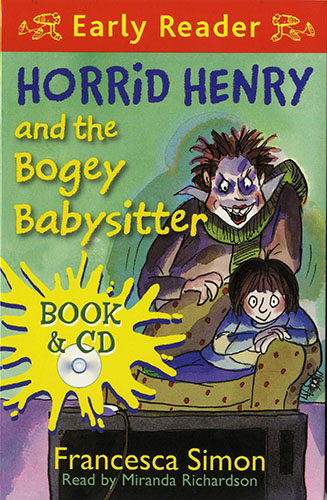 Early Readers Horrid Henry and the Bogey Babysitter(B+CD) 대표이미지