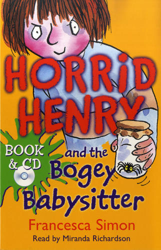 Horrid Henry and the Bogey Babysitter(B+CD) 대표이미지