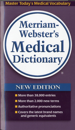 Merriam-Webster's Medical Dictionary [New]