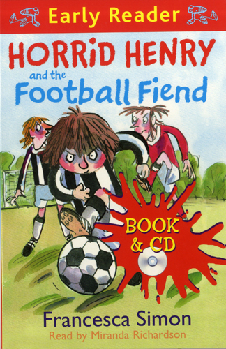 Early Readers Horrid Henry's Football Fiend (B+CD) 대표이미지