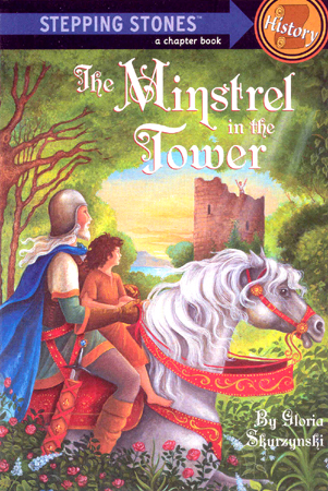 Stepping Stones History : The Minstrel in the Tower