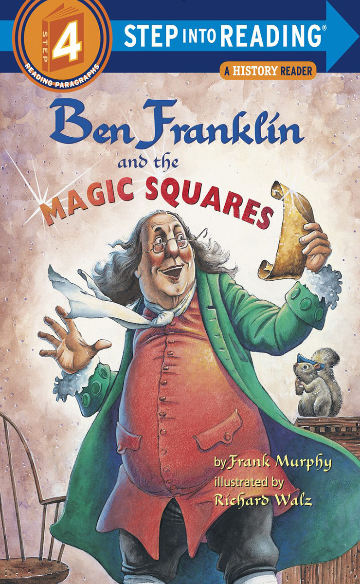 Step Into Reading 4 Ben Franklin and the Magic Squares(B+CD+W)